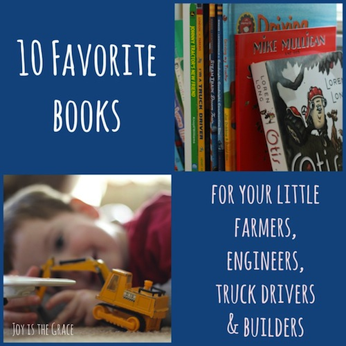 10 Favorite Books:  Farmers, Truck Drivers, Engineers, and Builders by Holli Long