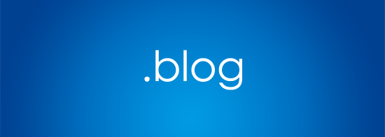 10 Reasons To Get A .BLOG Name Now