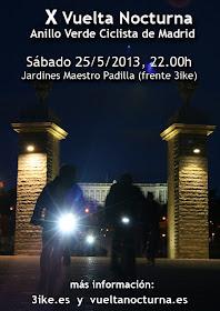 X Vuelta Nocturna al Anillo Verde Ciclista, sábado 25 de mayo de 2013 - 3ike