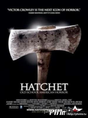 Phim Lưỡi Rìu - Hatchet (2006)