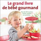 le-grand-livre-de-bebe-gourmand-annabel-karmel-2