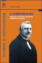 De Felice, Astuto, il vicerè socialista