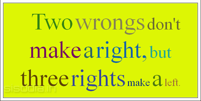 two wrongs dont make a right essay