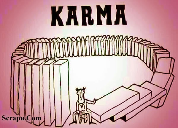 Cool  Believe in Karma. You get what you give, whether it