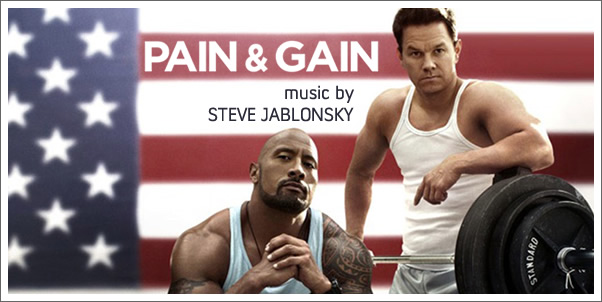 Pain & Gain (Soundtrack) by Steve Jablonsky - Review