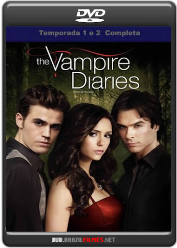 Download The Vampire Diaries 1ª 2ª Temporada Completa DVD-R Dual Aúdio