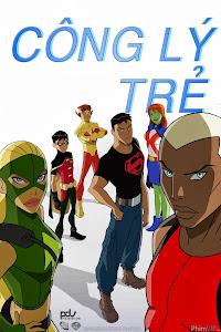 Công Lý Trẻ - Young Justice Season 1 poster