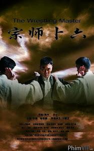 Bốc Lục Tông Sư - Legend Of The Wrestler Master poster