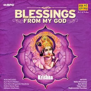 Blessings From My God - Krishna By Various Artists Devotional Album MP3 Songs