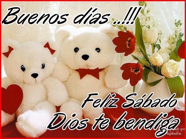 Buenos Dias Feliz Sabado Dios Los Bendiga
