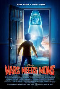 Sao Hỏa Cần Mẹ - Mars Needs Moms poster