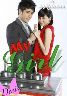 My Girl – Phillipines - Tình em trong anh