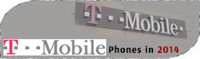 New T-Mobile Phones 2014