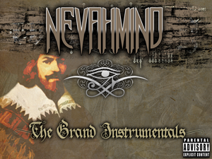 Nevahmind - The Grand Instrumentals