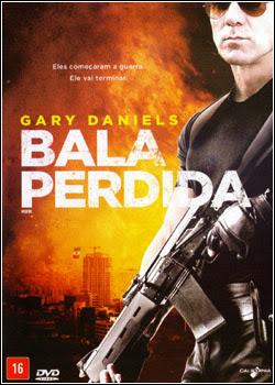 Download Bala Perdida BDRip AVI Dual Áudio + RMVB Dublado Baixar Filme