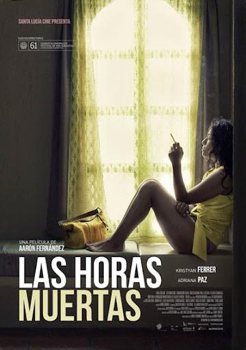 Ήσυχες Μέρες (Las Horas Muertas) Poster