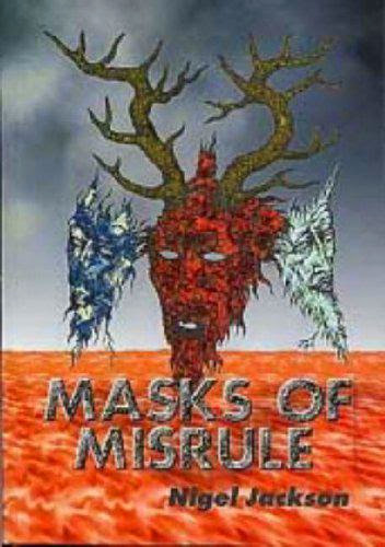 Masks Of Misrule
