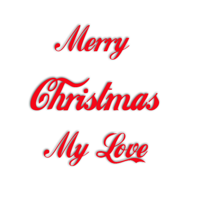 Merry Christmas My Love