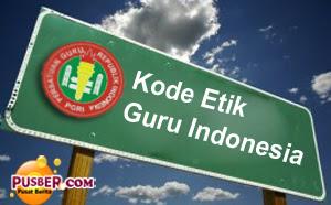 Kode Etik Guru Indonesia, kode etik guru indonesia terbaru