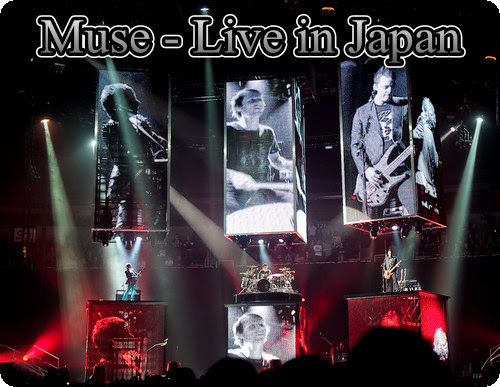 Muse - Live in Japan [HDTV 720p][AC3][2013]