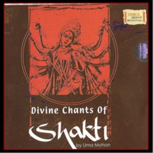 Divine Chants Of Shakti By Uma Mohan Devotional Album MP3 Songs