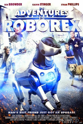 Cuộc Phiêu Lưu Của Chú Chó Robot - The Adventures Of Roborex poster