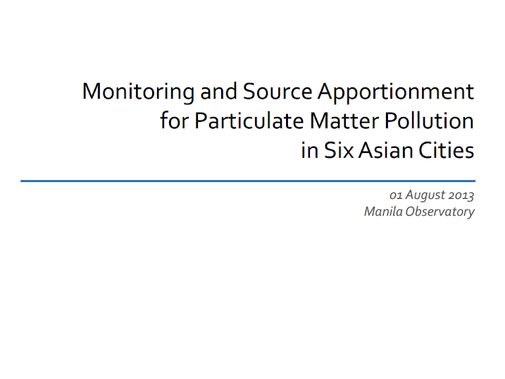 Monitoring and source apportionment for particulate matter pollution in six Asian countries