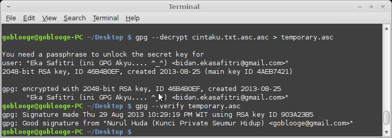 Simpan dahulu hasil decrypt di temporary.asc baru kemudian di periksa siapakah pengirimnya