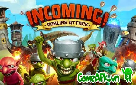 Incoming! Goblins Attack TD v1.0.3 hack full tiền & đá quý cho Android