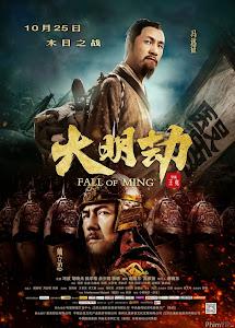 Triều Đại Minh - Fall Of Ming poster
