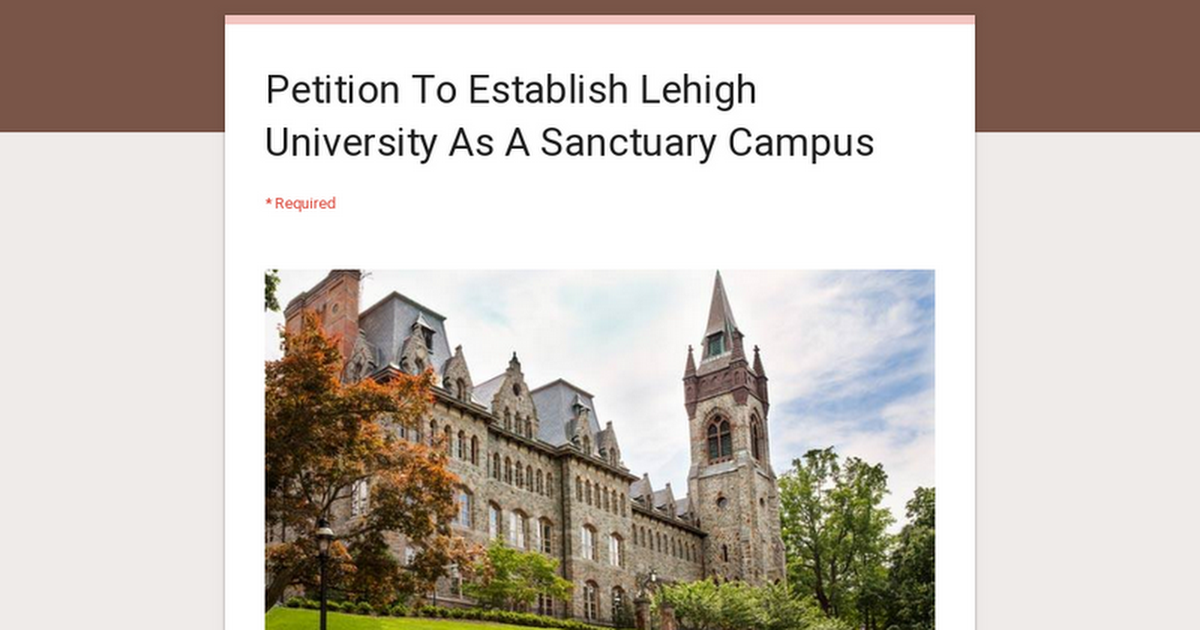Thumbnail for Petition To Establish Lehigh University As A Sanctuary Campus