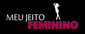 Meu jeito feminino - por Ana Falcão