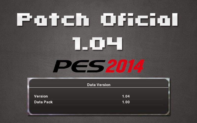 Patch Oficial 1.04 - PES 2014