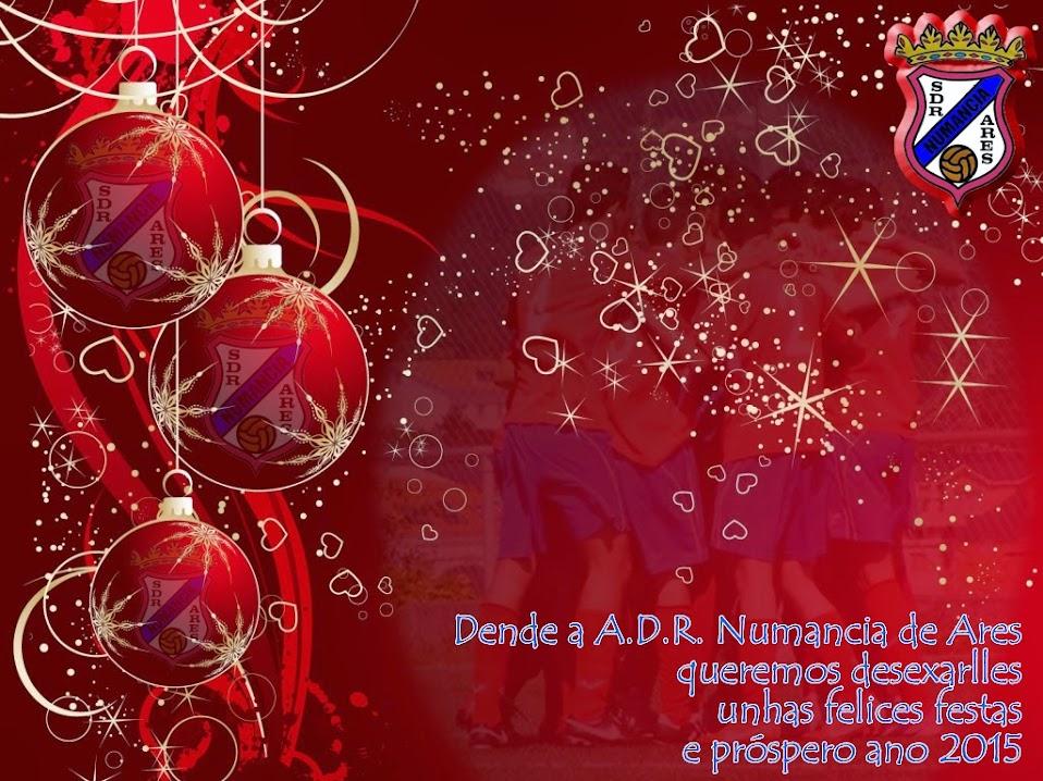 Felicitación Navidad.Dende a A.D.R. Numancia de Ares queremos desexarlles unhas felices festas e próspero 2015