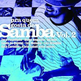 Download – CD Pra Quem Gosta De Samba – Vol.2