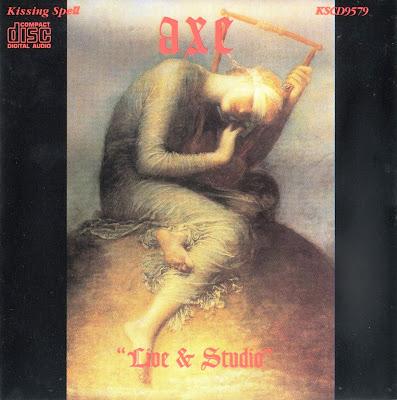 Axe ~ 1991 ~ Live & Studio