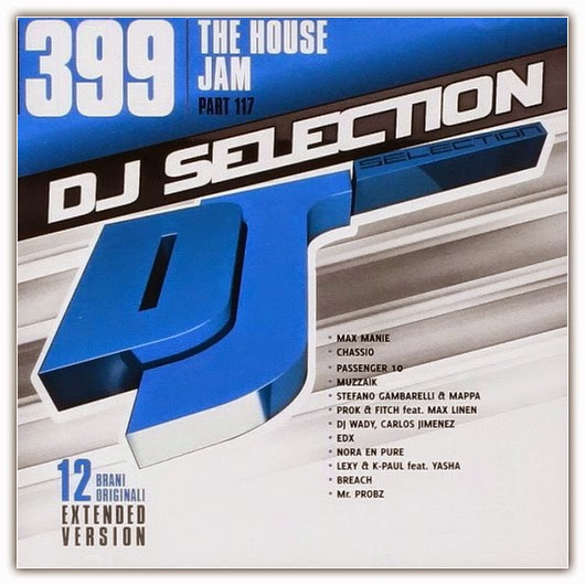 1 VA DJ Selection 399: The House Jam Part 117 (2014)