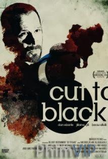 Lộ Diện - Cut To Black poster
