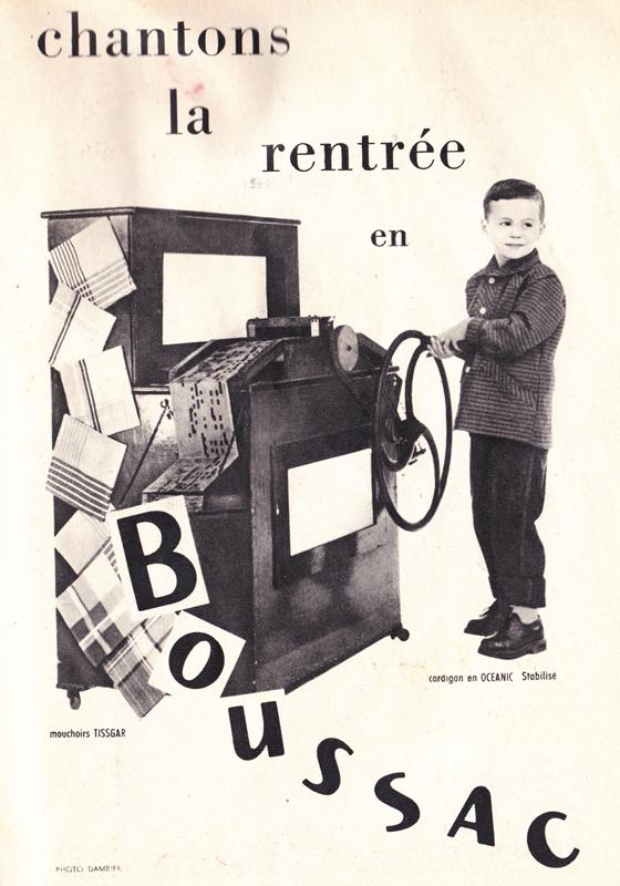 Publicité vintage : Chantons la rentrée en Boussac. - Pour vous Madame, pour vous Monsieur, des publicités, illustrations et rédactionnels choisis avec amour dans des publications des années 50, 60 et 70. Popcards Factory vous offre des divertissements de qualité. Vous pouvez également nous retrouver sur www.popcards.fr et www.filmfix.fr