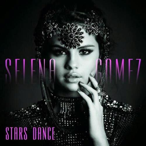 Selena Gomez - Stars Dance (International Deluxe Version) (2013)