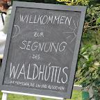 Segnung Waldhüttl - 14.09.2013