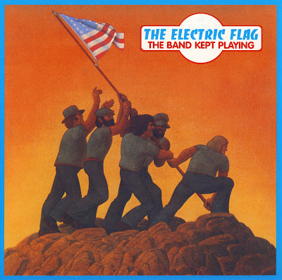 the Electric Flag ~ 1974 ~ The Band Kept Playing