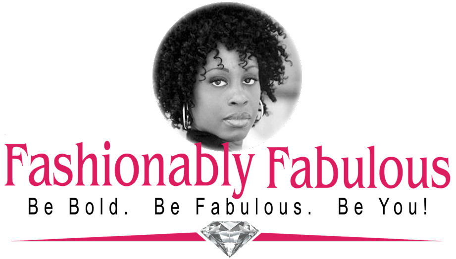 Fashionably Fabulous Mother. Wife. Businesswoman. Foodie. Fashionista! Be bold. Be fabulous. Be you