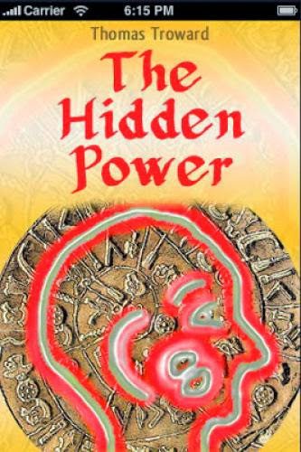 The Hidden Power And Other Papers On Mental Science By Thomas Troward