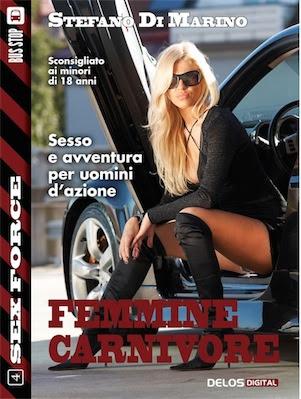 Stefano di Marino – Femmine Carnivore (2013) Ita