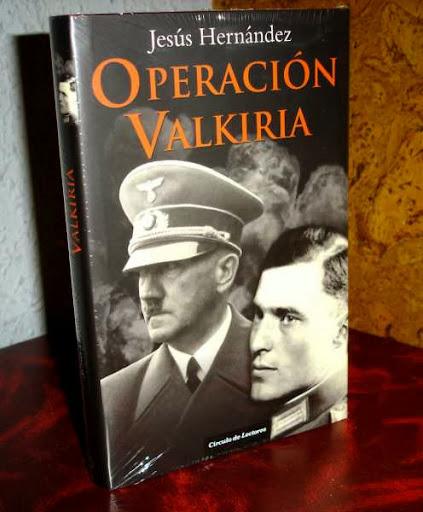 operacion valkiria - con infinidad de fotos