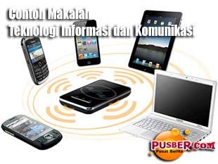Contoh+Makalah+Teknologi+Informasi+dan+Komunikasi makalah tentang