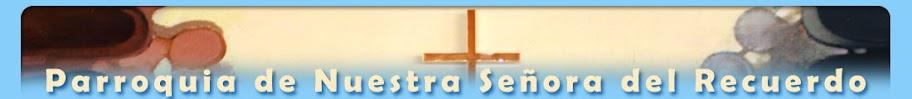 Parroquia de Nuestra Señora del Recuerdo