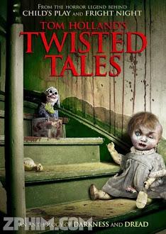 Câu Chuyện Kinh Dị - Twisted Tales (2014) Poster