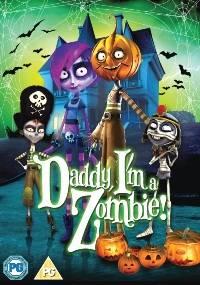 Daddy I Am A Zombie - Bố ơi ! Con là thây ma